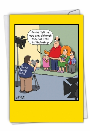 Hilarious Mother's Day Printed Card By Tim Whyatt From NobleWorksCards.com - Airbrushed Family