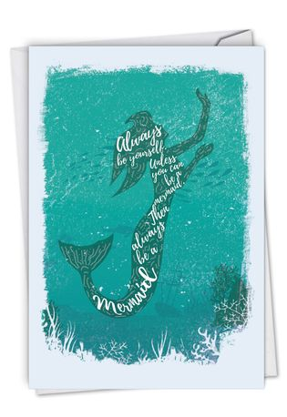 Stylish Birthday Paper Card From NobleWorksCards.com - Mermaid Quotes - Always Be Yourself