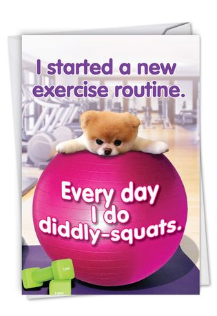 Humorous Birthday Paper Card By Spotlight Licensing From NobleWorksCards.com - Boo's New Exercise Routine