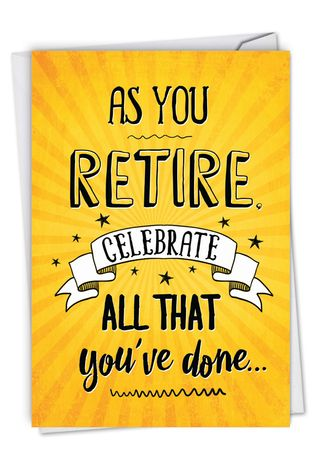 Hysterical Retirement Greeting Card By Johnie Seals From NobleWorksCards.com - As You Retire