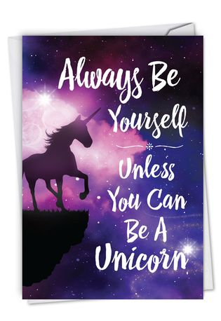 Humorous Birthday Card From NobleWorksCards.com - Be A Unicorn
