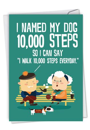 Hilarious Birthday Printed Card From NobleWorksCards.com - 10,000 Steps