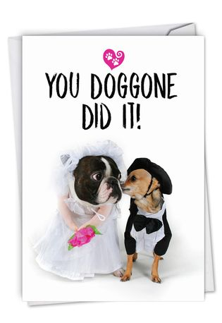 Hysterical Wedding Congratulations Printed Greeting Card From NobleWorksCards.com - Married Dogs