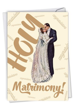 Funny Wedding Congratulations Paper Greeting Card By Offensive+Delightful From NobleWorksCards.com - Holy Matrimony
