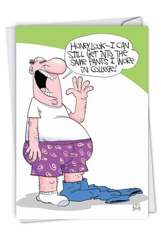 Humorous Birthday Paper Greeting Card By Gary McCoy From NobleWorksCards.com - College Pants