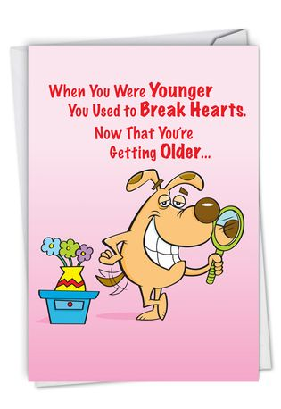 Humorous Birthday Paper Card By Kenneth Benner From NobleWorksCards.com - Break Hearts
