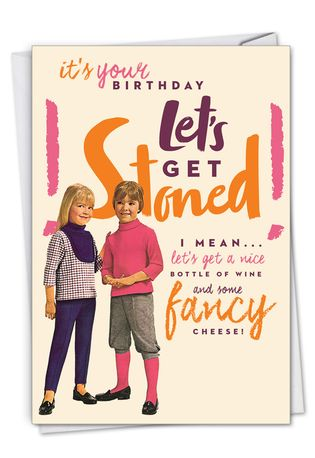 Humorous Birthday Paper Greeting Card By Offensive+Delightful From NobleWorksCards.com - Let's Get Stoned