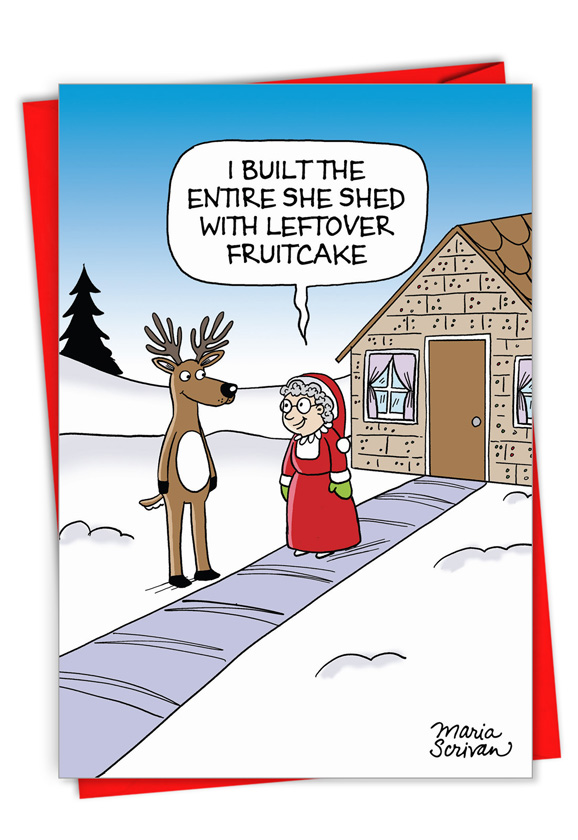 Hysterical Merry Christmas Printed Greeting Card By Maria Scrivan From NobleWorksCards.com - Mrs. Claus' She Shed