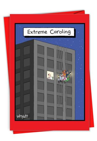 Hysterical Merry Christmas Printed Greeting Card By Tim Whyatt From NobleWorksCards.com - Extreme Caroling