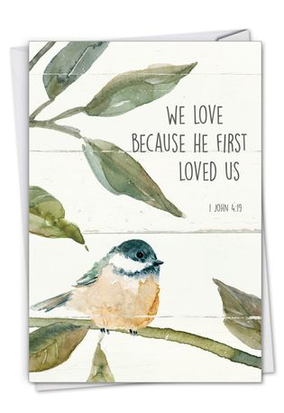 Stylish Anniversary Card From NobleWorksCards.com - Scripture Birds - 1 John 4:19