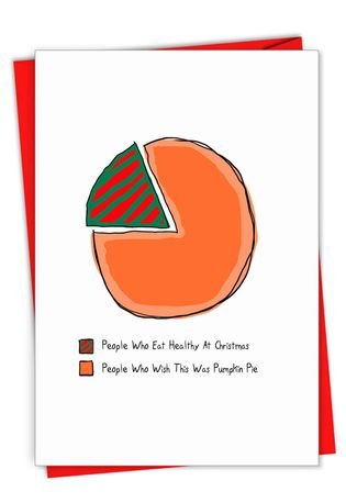 Hysterical Merry Christmas Printed Card From NobleWorksCards.com - Pumpkin Pie Chart
