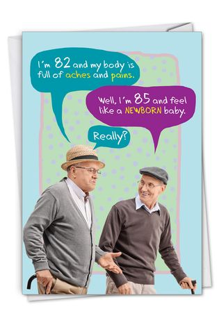 Hysterical Birthday Printed Greeting Card From NobleWorksCards.com - Old Baby