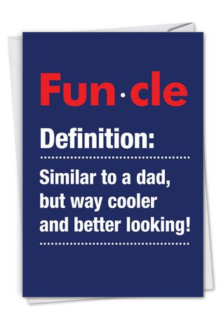 Hilarious Birthday Printed Card From NobleWorksCards.com - Funcle