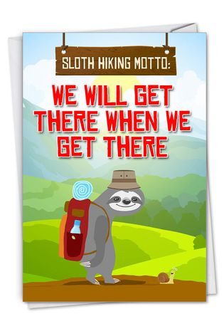 Hysterical Belated Birthday Printed Greeting Card From NobleWorksCards.com - Sloth Hiking
