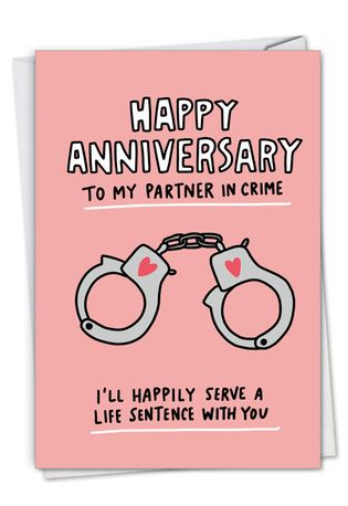 Hilarious Anniversary Printed Greeting Card By Angela Chick From NobleWorksCards.com - Partner In Crime