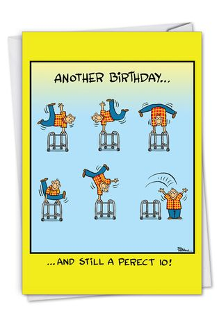 Hysterical Birthday Greeting Card By Bill Whitehead From NobleWorksCards.com - Perfect 10