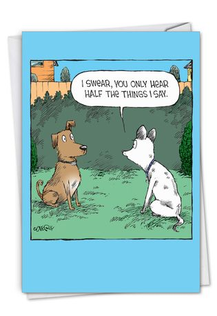 Hilarious Anniversary Greeting Card By Dave Coverly From NobleWorksCards.com - Half Hear