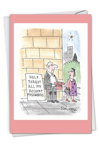 Funny Belated Birthday Paper Card By Harley Schwadron From NobleWorksCards.com - Password Beggar