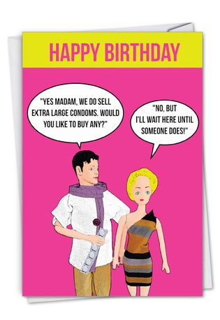 Humorous Birthday Paper Card By Kirsty Hotson From NobleWorksCards.com - Extra-Large Condoms