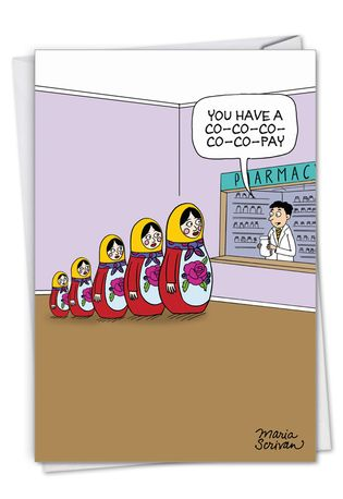 Funny Get Well Paper Greeting Card By Maria Scrivan From NobleWorksCards.com - Co-Pays