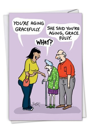 Hilarious Birthday Printed Greeting Card By Susan Camilleri Konar From NobleWorksCards.com - Aging Gracefully