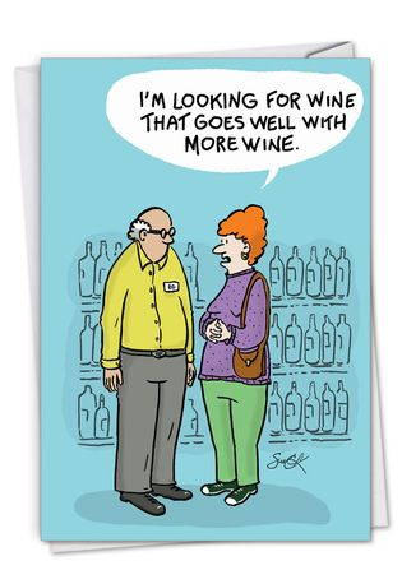 Humorous Birthday Card By Susan Camilleri Konar From NobleWorksCards.com - More Wine