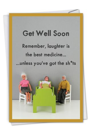 Humorous Get Well Paper Greeting Card By Thea Musselwhite From NobleWorksCards.com - Best Medicine