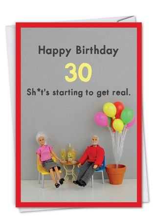 Hysterical Milestone Birthday Printed Greeting Card By Thea Musselwhite From NobleWorksCards.com - Get Real 30