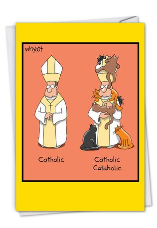 Humorous Birthday Paper Card By Tim Whyatt From NobleWorksCards.com - Catholic Cataholic