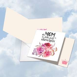 Creative Birthday Mother Square Printed Greeting Card by Batya Sagy from NobleWorksCards.com - Mom Title Above Queen
