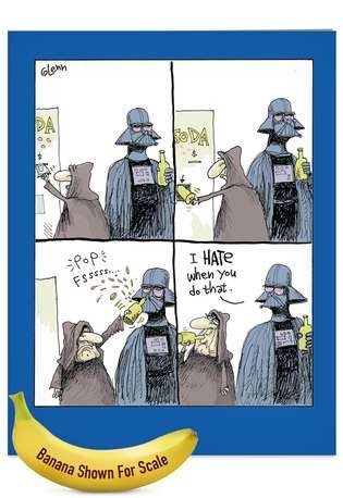 Humorous Father's Day Jumbo Paper Greeting Card by Glenn McCoy from NobleWorksCards.com - Star Wars Bottle Opener