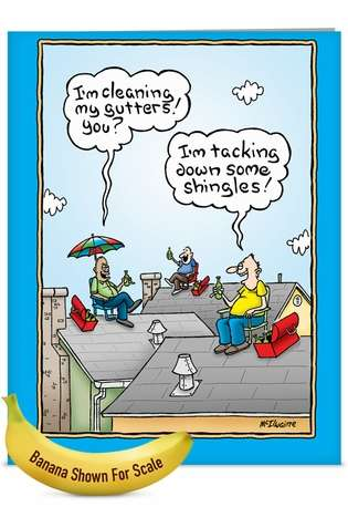 Hilarious Father's Day Jumbo Printed Card by Randall McIlwaine from NobleWorksCards.com - Dad on the Roof
