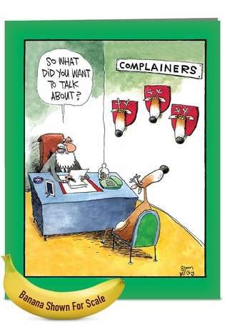 Hysterical Christmas Jumbo Paper Card by Glenn McCoy from NobleWorksCards.com - Complainers
