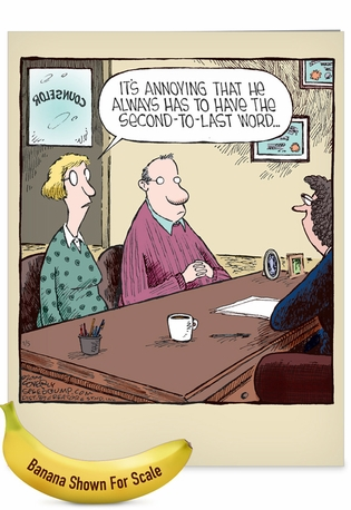 Humorous Anniversary Jumbo Card By Dave Coverly From NobleWorksCards.com - Second-to-Last Word