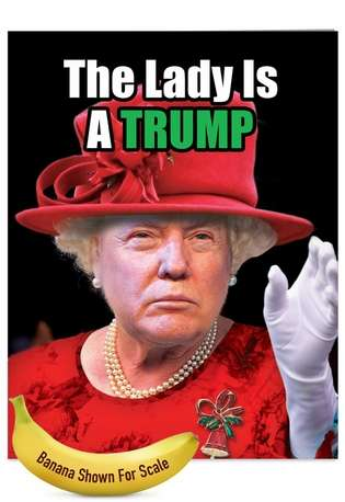 Hysterical Christmas Jumbo Printed Greeting Card from NobleWorksCards.com - Queen Trump
