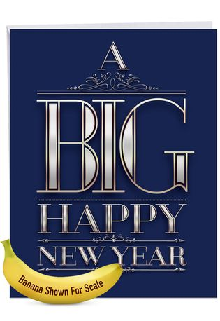 Funny New Year Jumbo Paper Greeting Card From NobleWorksCards.com - Big Happy New Year-Elegant