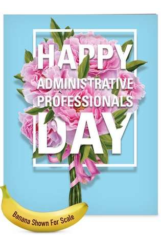 Stylish Administrative Professionals Day Jumbo Printed Card from NobleWorksCards.com - Flowers From All