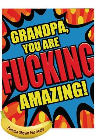 Humorous Father's Day Grandpa Jumbo Paper Card By NobleWorks Inc From NobleWorksCards.com - Fucking Amazing Grandpa