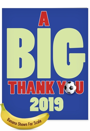 Hysterical Graduation Thank You Jumbo Printed Greeting Card From NobleWorksCards.com - Soccer - 2019
