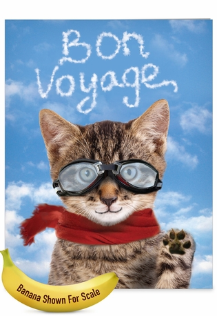 Humorous Bon Voyage Jumbo Paper Greeting Card From NobleWorksCards.com - Goodbye Cat