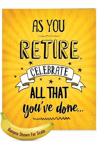 Hilarious Retirement Jumbo Printed Card By Johnie Seals From NobleWorksCards.com - As You Retire
