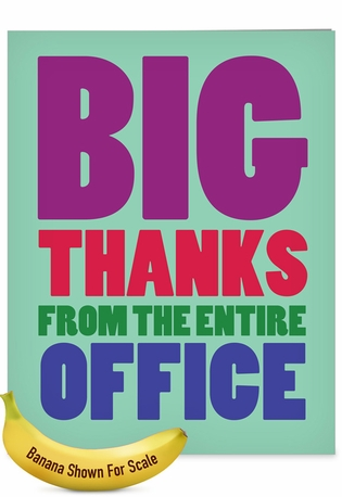 Hilarious Thank You Jumbo Printed Greeting Card From NobleWorksCards.com - Big Thanks From The Office