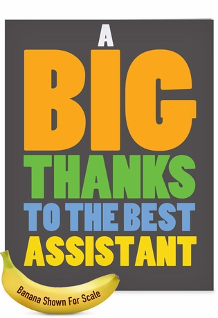 Funny Thank You Jumbo Paper Card From NobleWorksCards.com - Big Thanks To My Assistant