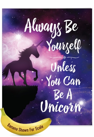 Humorous Birthday Jumbo Paper Greeting Card From NobleWorksCards.com - Be A Unicorn