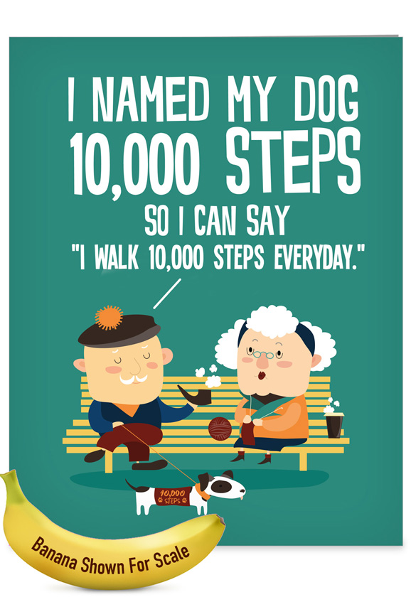 Funny Birthday Jumbo Card From NobleWorksCards.com - 10,000 Steps