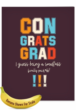 Funny Graduation Jumbo Card By Offensive+Delightful From NobleWorksCards.com - Smartass