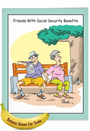 Humorous Birthday Jumbo Paper Greeting Card By Martin J. Bucella From NobleWorksCards.com - Social Security Benefits