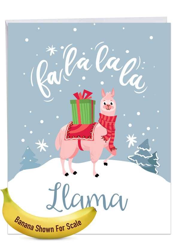 Funny Merry Christmas Jumbo Paper Greeting Card From NobleWorksCards.com - Fa La La La Llama