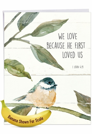 Creative Anniversary Jumbo Printed Card From NobleWorksCards.com - Scripture Birds - 1 John 4:19