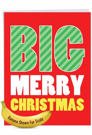Humorous Merry Christmas Jumbo Paper Card From NobleWorksCards.com - Big Merry Christmas
